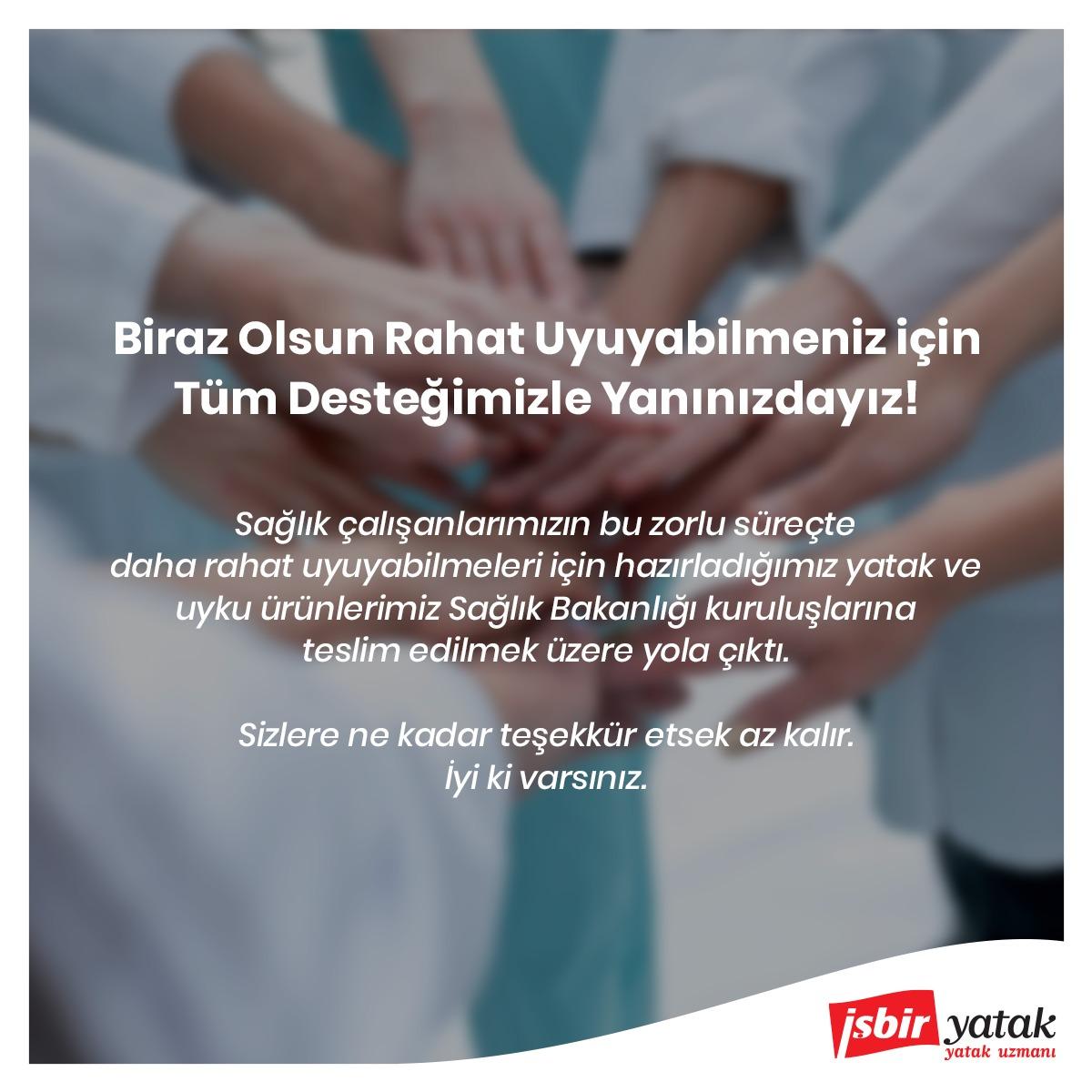 İşbir Yatak'tan Sağlık Personellerine Destek